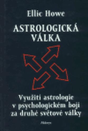 Astrologická válka - Ellic Howe