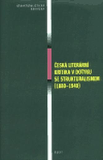 Česká literární kritika v dotyku se strukturalismem (1880-1940)