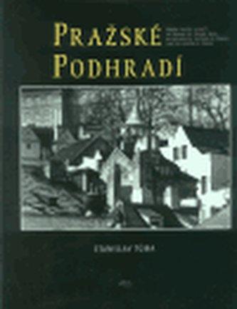 Pražské podhradí