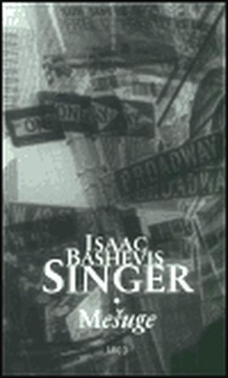 Mešuge - Isaac Bashevis Singer