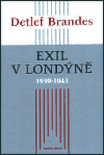 Exil v Londýně 1939–1943