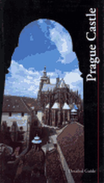 Prague Castle - Detailed Guide