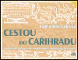Cestou do Cařihradu