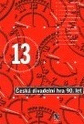 Česká divadelní hra 90. let