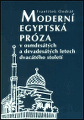 Moderní egyptská próza v osmdesátých a devadesátých letech dvacátého století