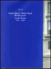 Václav Havel - Bořek Šípek Hradní práce 1992-2002
