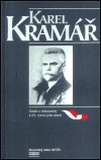 Karel Kramář - Studie a dokumenty k 65. výročí jeho úmrtí