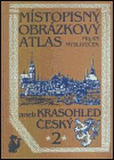 Místopisný obrázkový atlas aneb Krasohled český 2.