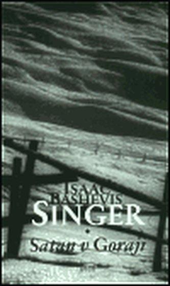 Satan v Goraji - Isaac Bashevis Singer