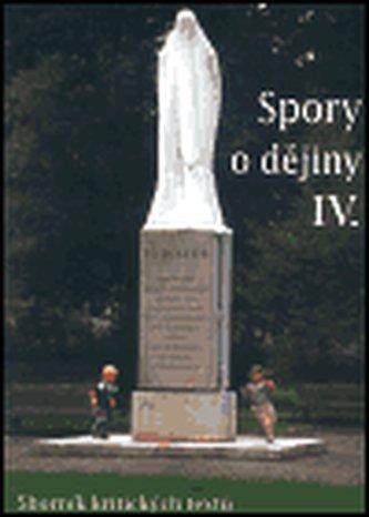 Spory o dějiny IV.