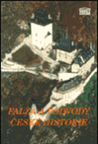 Falza a podvody české historie