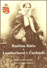 Kněžna Káča a Lamberkové v Čechách