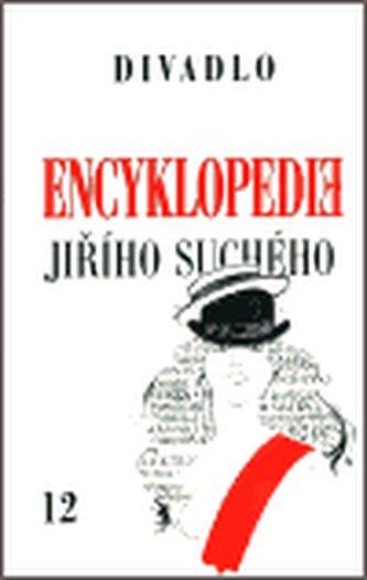 Encyklopedie Jiřího Suchého, svazek 12 – Divadlo 1975-1982 - Jiří Suchý
