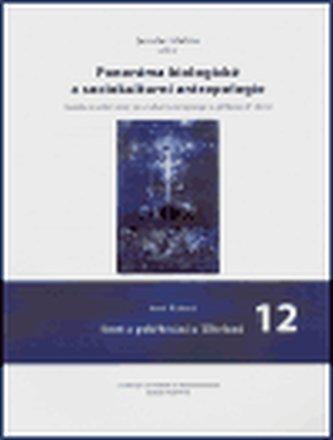 Panoráma biologické a sociokulturní antropologie 12.