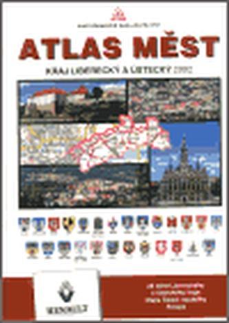 Atlas měst - Liberecký a Ústecký kraj 2002