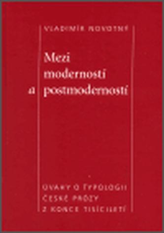 Mezi moderností a postmoderností