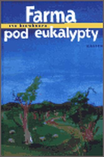 Farma pod eukalypty