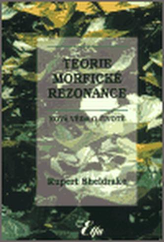 Teorie morfické rezonance (váz.)