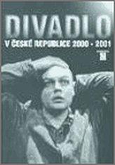 Divadlo v České republice 2000-2001