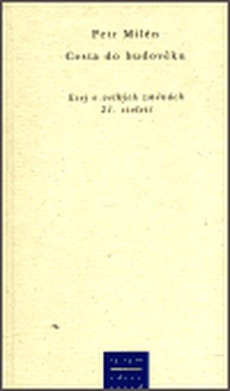 Cesta do budověku - Petr Milén