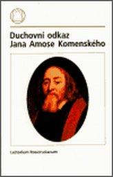 Duchovní odkaz Jana Amose Komenského