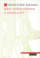 Mezi středověkem a renesancí