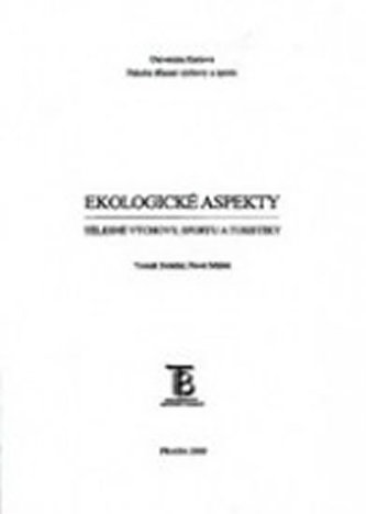 Ekologické aspekty tělesné výchovy, sportu a turistiky