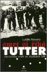 Smrt si říká Tutter