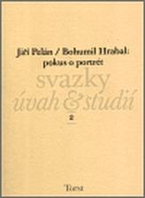 Bohumil Hrabal: pokus o portrét