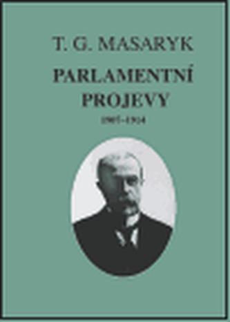 Parlamentní projevy 1907-1914