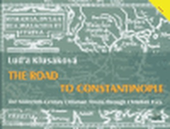 The Road to Constantinople