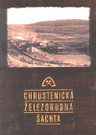 Chrustenická železnorudná šachta