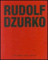 Rudolf Dzurko - Já nedělám umění