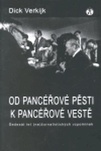 Od pancéřové pěsti k pancéřové vestě