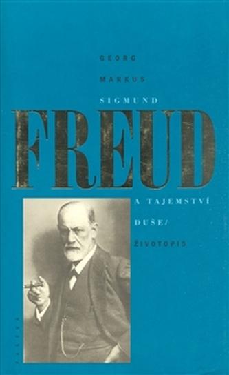 Sigmund Freud a tajemství duše