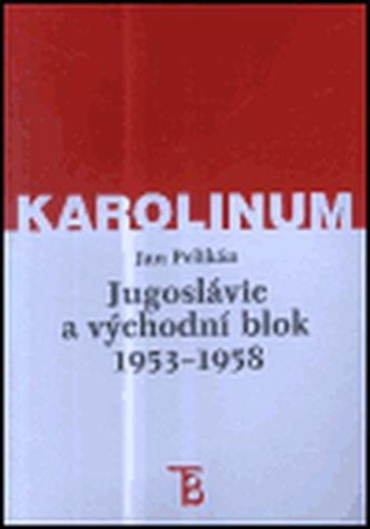 Jugoslávie a východní blok 1953-1958