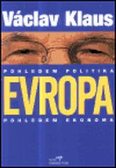 Evropa pohledem politika, pohledem ekonoma