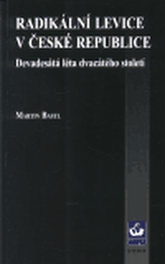 Radikální levice v České republice