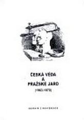 Česká věda a Pražské jaro (1963-1970)