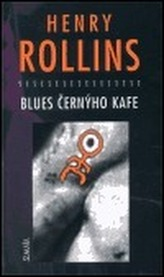 Blues černýho kafe