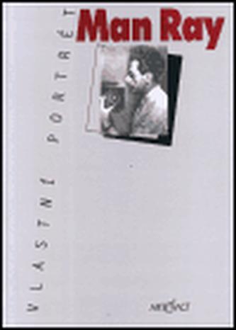Vlastní portrét Man Ray