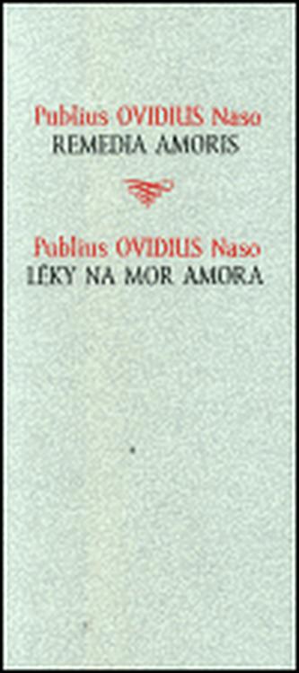 Léky na mor Amora / Remedia amoris