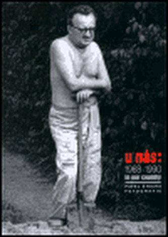 U nás: 1968-1990 Fotografie