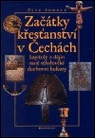 Začátky křesťanství v Čechách