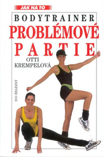 Bodytrainer: Problémové partie