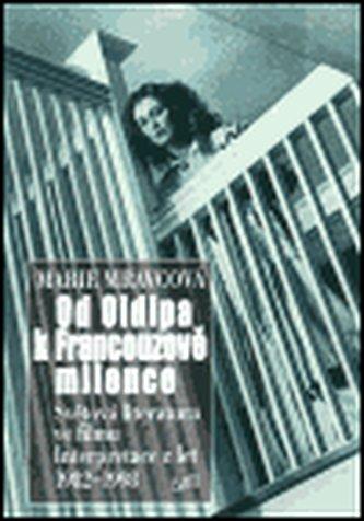 Od Oidipa k Francouzově milence - Marie Mravcová