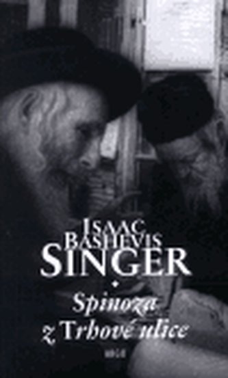 Spinoza z Trhové ulice - Isaac Bashevis Singer