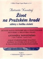 Život na Pražském hradě