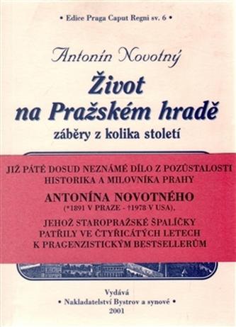 Život na Pražském hradě - Novotný Antonín