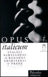 Opus italicum /čes.vyd./